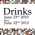 Drinks: June 23rd 2010 thru June 22nd 2012
